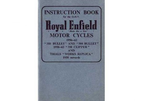 Royal Enfield Bullet 350 and 500cc 1956 to 1962 Rider's handbook